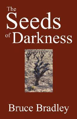 The Seeds of Darkness