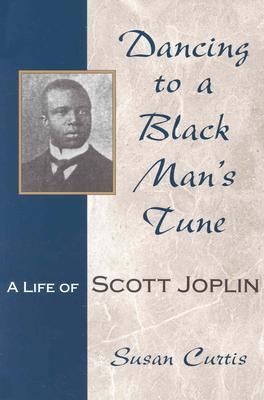 Dancing to a Black Man's Tune by Susan Curtis