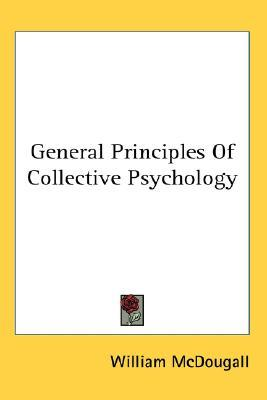 General Principles of Collective Psychology