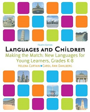 Languages and Children -- Making the Match: New Languages for Young Learners, Grades K-8