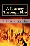 A Journey Through Fire: ALS - Memoir of a Caregiver