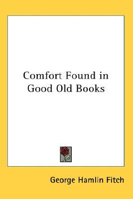 Comfort Found in Good Old Books