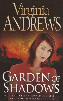 Garden of Shadows by V.C. Andrews