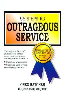 55 Steps to Outrageous Service