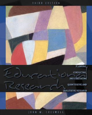 Educational Research by John W. Creswell