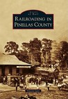 Railroading in Pinellas County