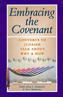 Embracing the Covenant by Allan L. Berkowitz