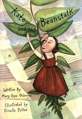 Kate and the Beanstalk by Mary Pope Osborne