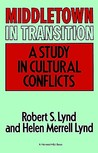 Middletown in Transition: A Study in Cultural Conflicts