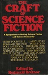 The Craft of Science Fiction: A Symposium on Writing Science Fiction and Science Fantasy