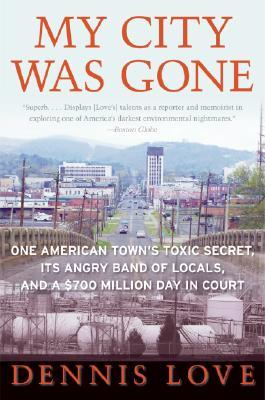 My City Was Gone by Dennis Love