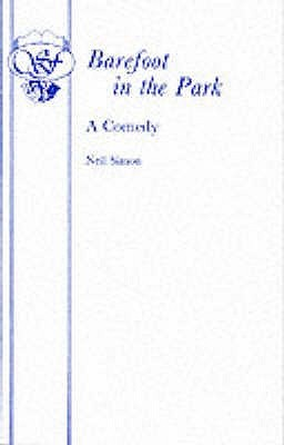 Barefoot In The Park by Neil Simon