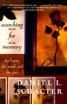 Searching for Memory by Daniel L. Schacter