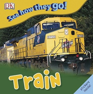Train (See How They Go!)