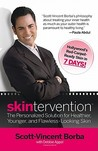 Skintervention: The Personalized Solution for Healthier, Younger, and Flawless-Looking Skin