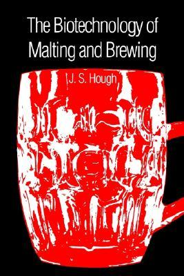 The Biotechnology of Malting and Brewing