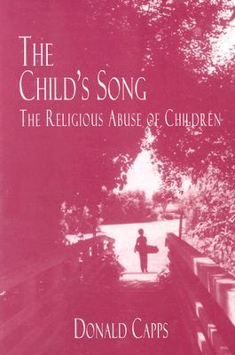 The Child's Song by Donald Capps