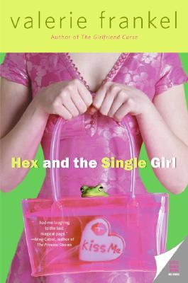 Hex and the Single Girl by Valerie Frankel