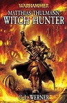 Matthias Thulmann: Witch Hunter