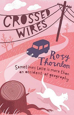 Crossed Wires by Rosy Thornton