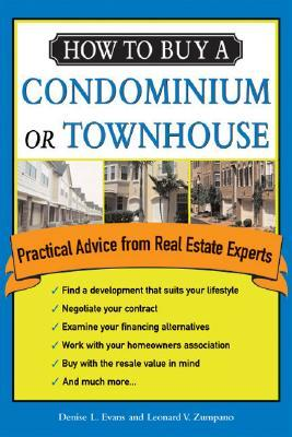 How to Buy a Condominium or Townhouse: Practical Advice from a Real Estate Expert