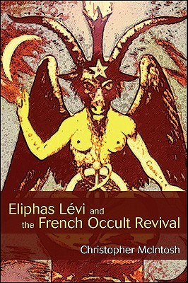 Eliphas Levi and the French Occult Revival