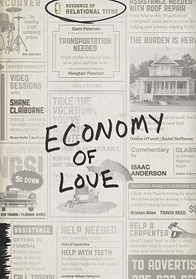 Economy of Love: Creating a Community of Enough [With DVD]