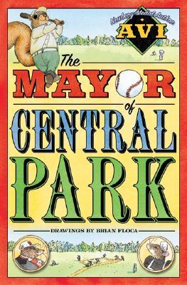 The Mayor of Central Park by Avi