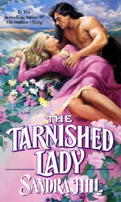 The Tarnished Lady by Sandra Hill