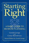 Starting Right: A Basic Guide to Museum Planning