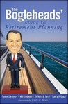 The Bogleheads' Guide to Retirement Planning by Taylor Larimore