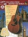 Easy Guitar Tab Folk Songs from Around the World [With CD (Audio)]