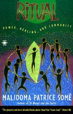 Ritual: Power, Healing and Community