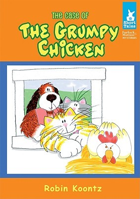 The Case of the Grumpy Chicken