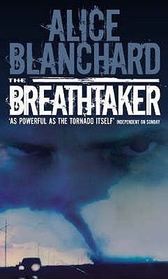 The Breathtaker by Alice Blanchard