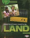 Protecting Earth's Land