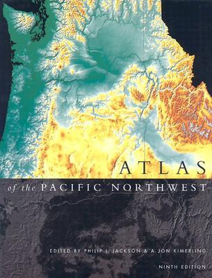 Atlas of the Pacific Northwest by Philip L. Jackson