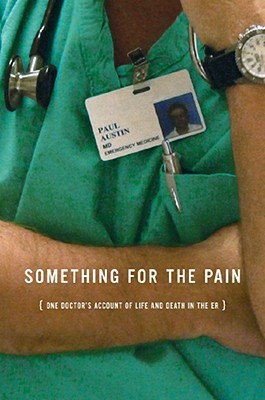 Something for the Pain by Paul Austin