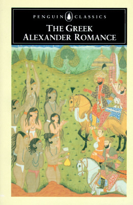 The Greek Alexander Romance by Anonymous