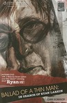 Ballad of a Thin Man: In Search of Ryan Larkin [With DVD]