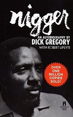 Nigger by Dick Gregory