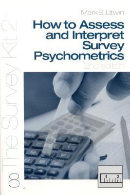 How to Assess and Interpret Survey Psychometrics