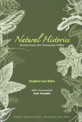 Natural Histories: Stories from the Tennessee Valley