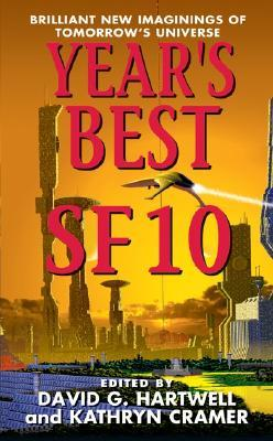 Year's Best SF 10 by David G. Hartwell
