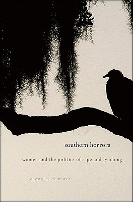 Southern Horrors by Crystal N. Feimster