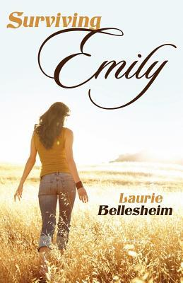 Surviving Emily by Laurie Bellesheim