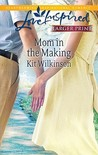 Mom in the Making (Steeple Hill Love Inspired (Large Print))