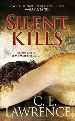 Silent Kills by C.E. Lawrence