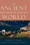 The Ancient Mediterranean World: From the Stone Age to A.D. 600