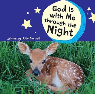 God Is with Me Through the Night by Julie Cantrell